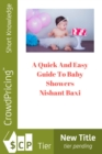 A Quick And Easy Guide To Baby Showers - eBook