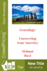 Genealogy : Uncovering Your Ancestry - eBook