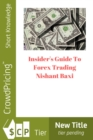 Insider's Guide To Forex Trading - eBook