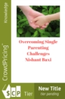 Overcoming Single Parenting Challenges - eBook