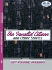 The Invalid Citizen And Other Stories - eBook