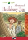 Green Apple : Adventures of Huckleberry Finn + audio CD + App - Book