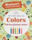 My First Book of Colors: Montessori, a World of Achievements - Book