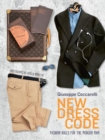 New Dress Code : Fashion Rules for the Modern Man - Book