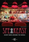 Speakeasy : Secret Bars Around the World - Book