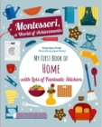 My First Book of the Home with Lots of Fantastic Stickers (Montessori Activity) - Book