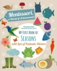 My First Book of the Seasons with Lots of Fantastic Stickers (Montessori Activity) - Book