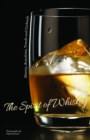 The Spirit of Whisky : History, Anecdotes, Trends and Cocktails - Book