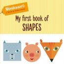 My First Book of Shapes (Montessori World of Achievements) - Book
