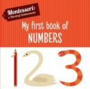 My First Book of Numbers (Montessori World of Achievements) - Book