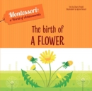 The Birth of a Flower - Book