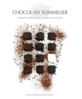 Chocolate Sommelier: A Journey Through the Culture of Chocolate - Book