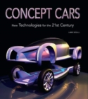 Concept Cars: New Technologies for the 21st Century - Book
