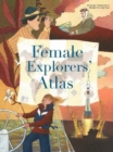 Female Explorers' Atlas - Book