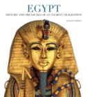 Egypt: History and Treasures of an Ancient Civilization - Book