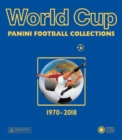 World Cup 1970-2018 : Panini Football Collections - Book