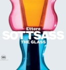 Ettore Sottsass: The Glass - Book