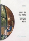 Lake of the mind : A conversation with Steven Holl - Book