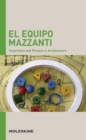EL Equipo Mazzanti : Inspiration and Process in Architecture - Book