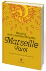 Reading and Understanding the Marseille Tarot - Book