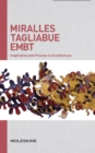 Miralles Tagliabue EMBT : Inspiration and Process in Architecture - Book