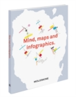 Mind, Maps and Infographics. - Book