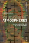 Atmospheres of Learning : How They Affect the Development of Our Children - Book