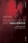 Pragmatism and Vagueness : The Venetian Lectures - Book