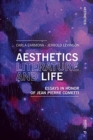 Aesthetics, Literature, and Life : Essays in honor of Jean Pierre Cometti - Book