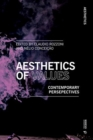 Aesthetics of Values : Contemporary Perspectives - Book