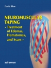 NeuroMuscular Taping: Treatment of Edemas, Hematomas, and Scars - Book