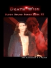 Death Wish (Blood Bound Book 12) - eBook