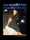 The Heart Of Time : The Guardian Heart Crystal Book 1 - eBook