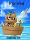 The Story Of Noah - eBook