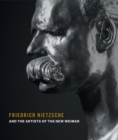 Friedrich Nietzsche and the Artists of the New Weimar - Book