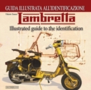 Lambretta : Illustrated Guide to the Identification - Book