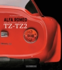 Alfa Romeo TZ-TZ2 : Nate Per Vincere/Born to Win - Book