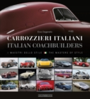 Carrozzieri Italian/Italian Coachbuilders : I Maestri Dello Stile/The Masters of Style - Book