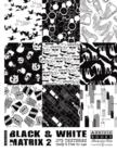 Black and White Matrix 2  (with DVD) - Book