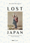 Lost Japan : The Photographs of Felice Beato and the School of Yokohama (1860-1890) - Book