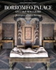 Borromeo Palace on Lake Maggiore : Masterpiece of Italian Baroque - Book