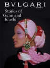 BVLGARI : Stories of Gems and Jewels - Book