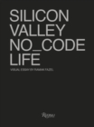 No_Code : Real Life in Silicon Valley - Book