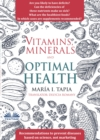 Vitamins, Minerals And Optimal Health : Recommendations To Prevent Diseases Based On Science, Not Marketing - eBook