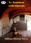Le Testament Contemporain - eBook