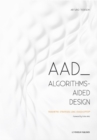 AAD Algorithms-Aided Design : Parametric Strategies using Grasshopper - Book