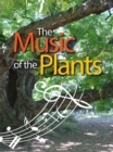 The Music of the Plants : For whon the plants play - eBook