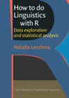 How to do Linguistics with R : Data exploration and statistical analysis - Book