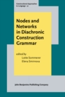 Nodes and Networks in Diachronic Construction Grammar - eBook