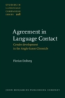 Agreement in Language Contact : Gender development in the Anglo-Saxon Chronicle - eBook